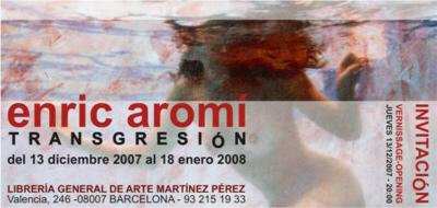 Enric Aromí, Transgresión