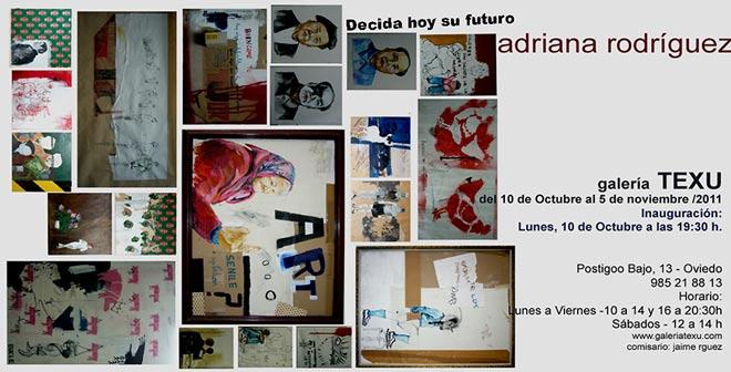 Adriana Rodríguez, Decida hoy su futuro