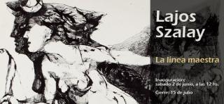 Lajos Szalay, La línea maestra | Ir a la ficha del Artista 'Lajos Szalay'