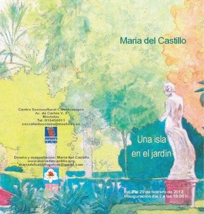 Maria del Castillo, Una isla en el jardín