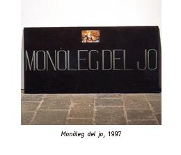Francesc Abad, Monleg del jo, 1997