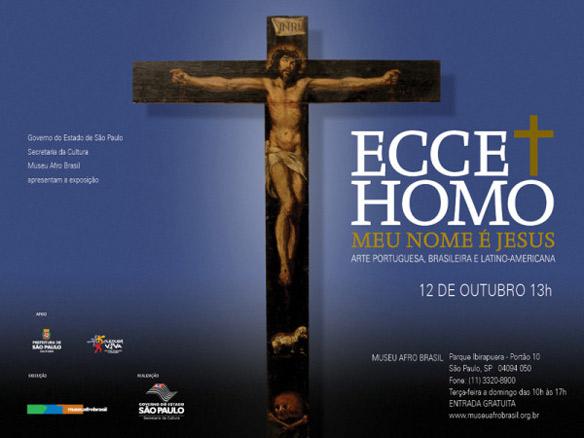 Ecce Homo - Meu Nome é Jesus