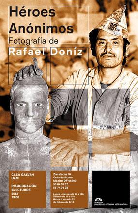 Rafael Doniz, Héroes Anónimos