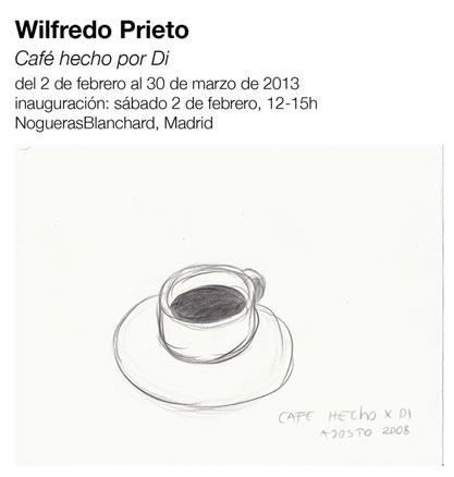 Wilfredo Prieto, Café hecho por Di