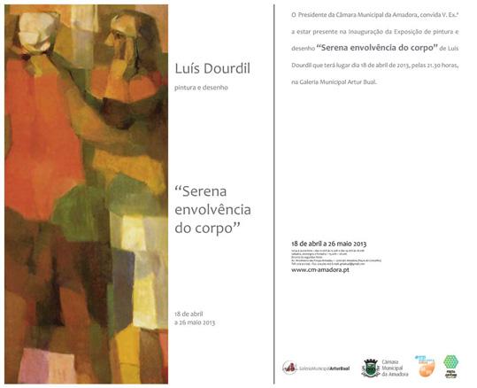 Luís Dourdil, Serena envôlvencia do corpo