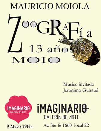 Mauricio Moiola, Zoografía. 13 años Moio