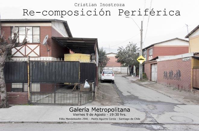 Cristian Inostroza, Re-composición Periférica