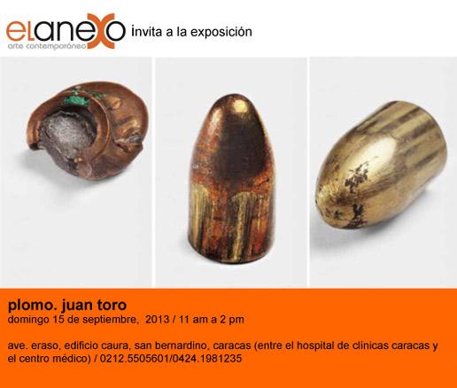 Juan Toro, Plomo