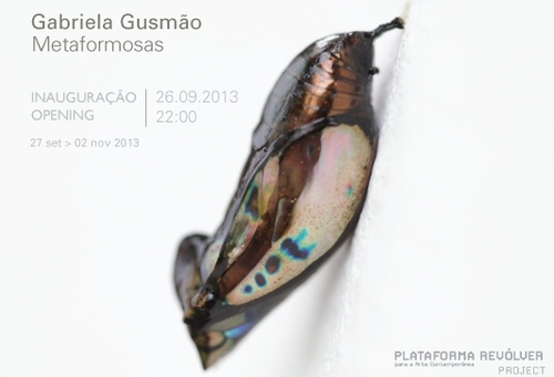 Gabriela Gusmão, Metaformosas