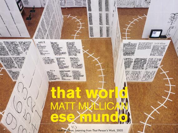 Matt Mullican, That World - Ese mundo