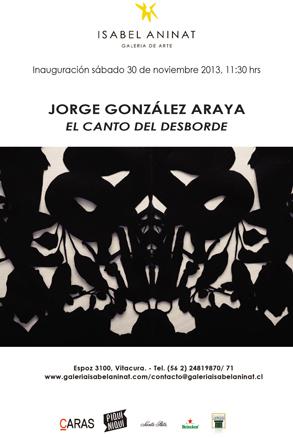 Jorge González Araya, El canto del desborde