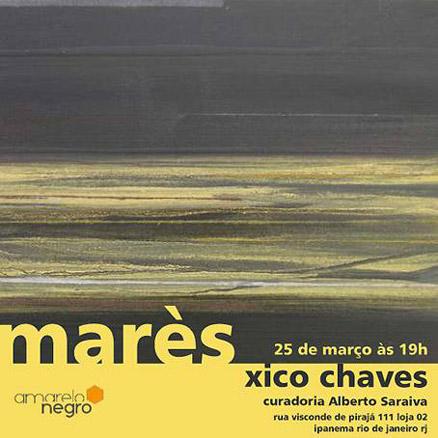 Xico Chaves, Marès