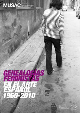 Genealogías feministas en el arte espan?ol 1960-2010 | Musac presenta cuatro proyectos en su nuevo ciclo expositivo