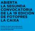 Segunda convocatoria de la 19 edición Fotopres la Caixa