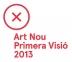 Art Nou - Primera Visió 2013