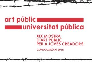 XIX Muestra de Arte Público para Jóvenes Creadores Art Públic/Universitat Pública 2016