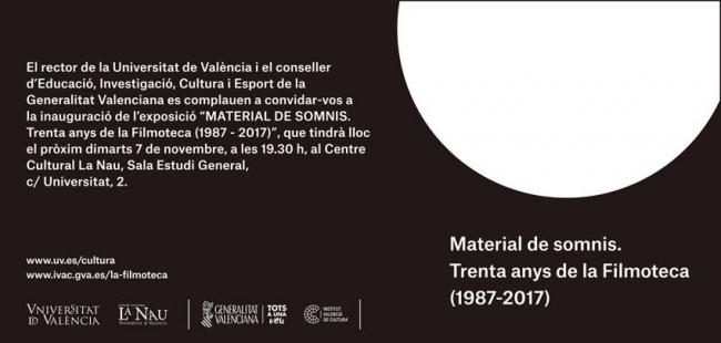 Material de sueños. Treinta años de la Filmoteca (1987 - 2017)