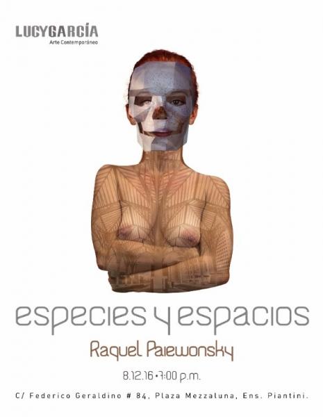 Raquel Paiewonsky, Especies y Espacios