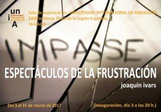 Joaquín Ivars. Impasse. Espectáculos de la frustración