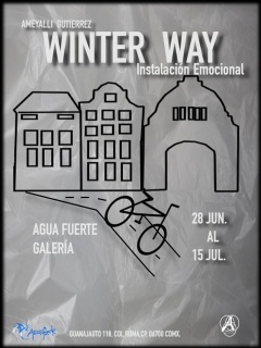 Amayalli Gutierrez. Winter Way