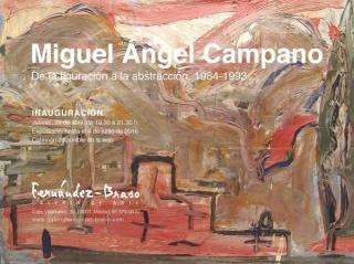 Miguel Ángel Campano. De la figuración a la abstracción. 1984-1993