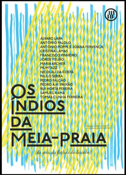 Os indios da Meia-Praia (do arco, da flecha e do desenho)
