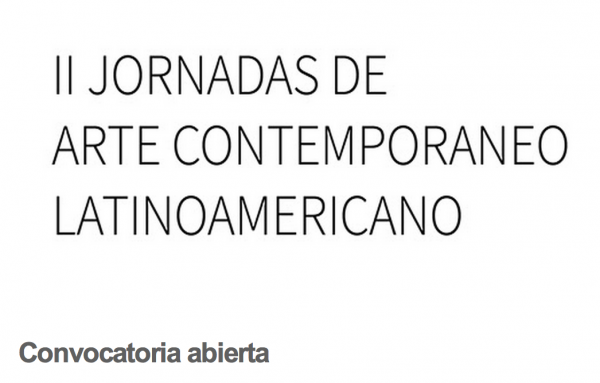 II Jornada de Arte Contemporáneo Latinoamericano