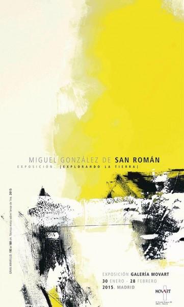 Miguel González San Román, Explorando la tierra