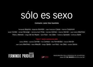 Ir al evento: 'solo es sexo'. Exposición de Pintura, Video arte en Fernando Pradilla / Madrid, España