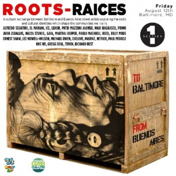 Roots-Raíces: Street Artists from Baltimore and Buenos Aires