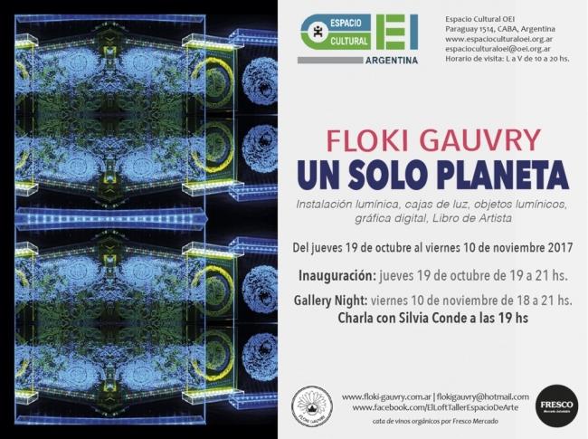 Flyer Un solo planeta | Ir al evento: 'Un Solo Planeta'. Exposición de Arte digital en Espacio Cultural OEI / Buenos Aires, Argentina