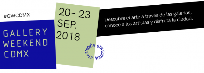 Gallery Weekend CDMX 2018