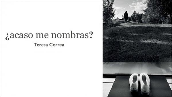 Teresa Correa. ¿acaso me nombras?