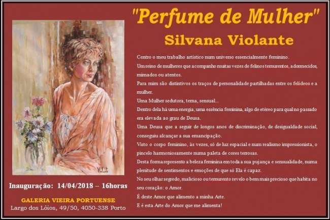 Silvana Volante. Perfume de Mulher | Ir al evento: 'Perfume de Mulher'. Exposición de Pintura en Galeria Vieira Portuense / Oporto, Porto, Portugal