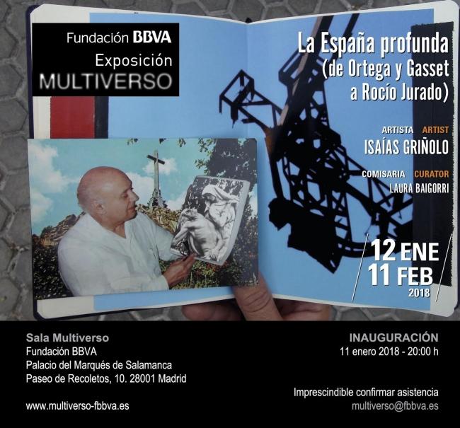 Multiverso. Isaías Griñolo, La España profunda (de Ortega y Gasset a Rocío Jurado)