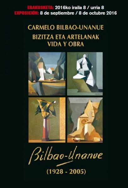 Carmelo Bilbao-Unanue. Vida y obra
