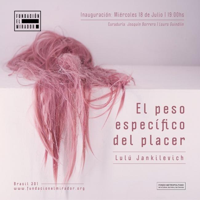 El peso específico del placer. Imagen cortesía Fundación El Mirador Arte Contemporáneo