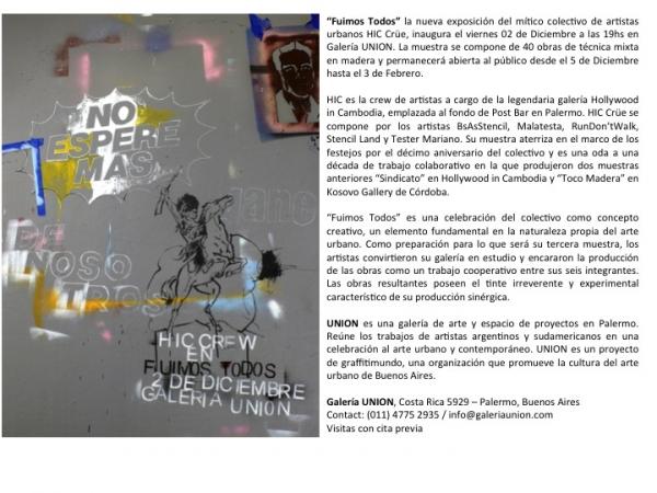 HIC Crüe, Fuimos Todos | Ir al evento: 'Fuimos Todos'. Exposición de Arte urbano en Galería UNION / Buenos Aires, Argentina