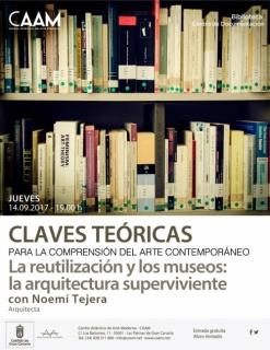 Claves teóricas para la comprensión del arte contemporáneo. La reutilización y los museos: la arquitectura superviviente
