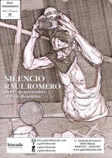 Raúl Romero, Silencio