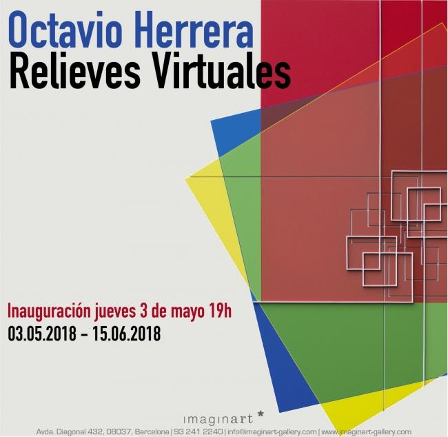 "Octavio Herrera ""Relieves Virtuales"""