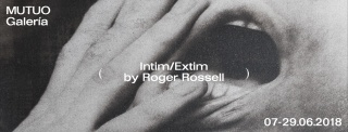 Roger Rossell. Intim/Extim