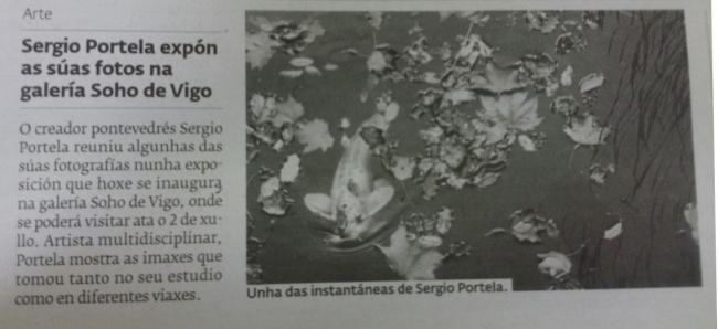 Prensa | Ir al evento: 'Sergio Portela - Fotografía'. Exposición de Fotografía en Soho de Vigo / Vigo, Pontevedra, España