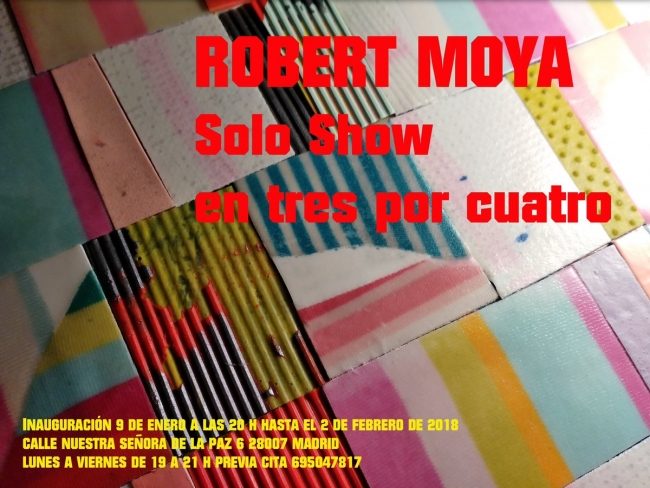 Solo Show de Robert Moya