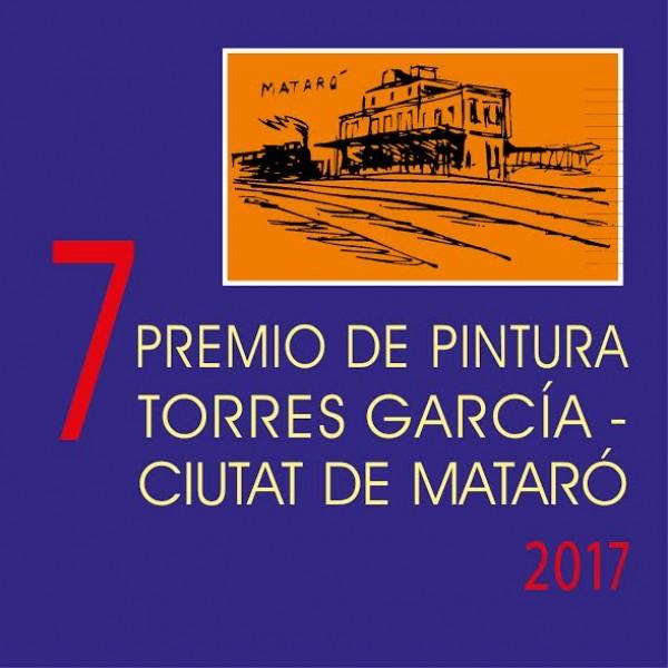 VII Premio Bienal de Pintura Torres García - Ciutat de Mataró 2017