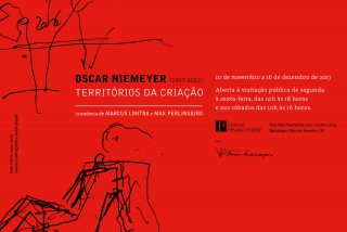 OSCAR NIEMEYER (1907-2012). TERRITÓRIOS DA CRIAÇÃO