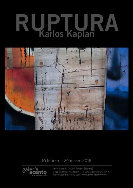 obra Cartel: Karlos Kaplan, Nexo, Serie Ruptura, 2016. Fotografía, copia giclée sobre papel, 60 x 90 cm Edición 25 ejemplares – Cortesía de la Galería Acanto