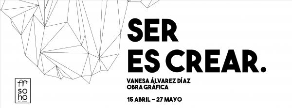 "Vanesa Alvarez, ""Ser es crear"""