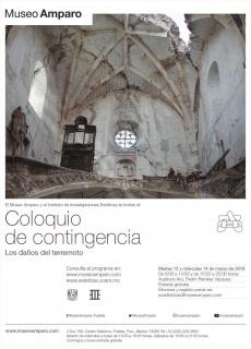 COLOQUIO DE CONTINGENCIA: LOS DAÑOS DEL TERREMOTO. Imagen cortesía Museo Amparo