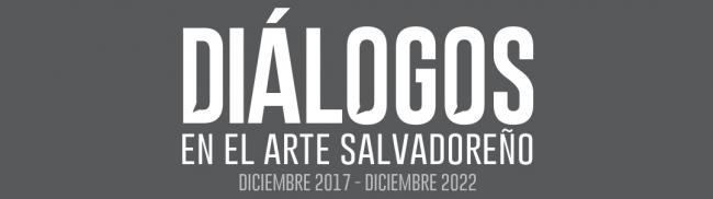 Diálogos en el arte salvadoreño